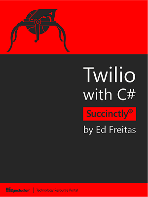Twilio with C# Succinctly