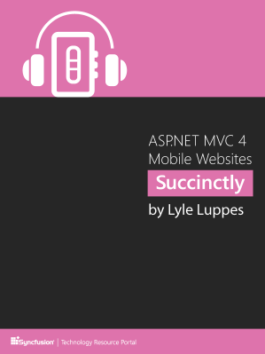 Asp Net Mvc 4 Mobile Websites Succinctly Free Ebook Syncfusion