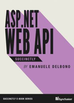ASP.ASP.NET Web API Succinctly Free eBook