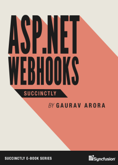 ASP.NET WebHooks Succinctly Free eBook