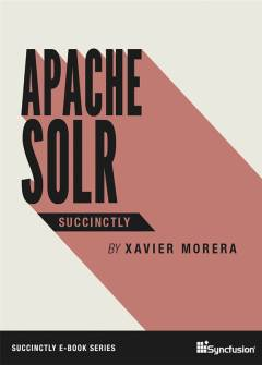 Apache Solr Succinctly Free eBook
