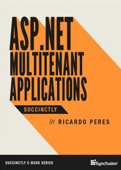 ASP.NET Multitenant Applications Succinctly Free eBook