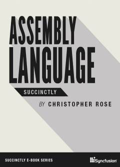 Assembly Language Succinctly Free eBook