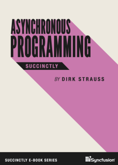 Asynchronous Programming Succinctly Free eBook