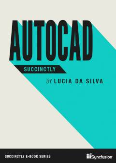 AutoCAD Succinctly Free eBook