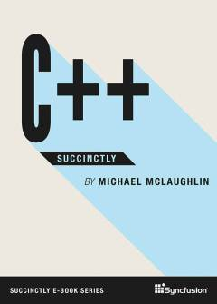 C++ Succinctly Free eBook
