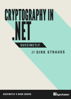 Cryptography in .NET Succinctly Free eBook