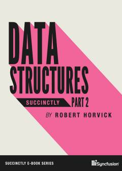 Data Structures Succinctly Part 2 Free eBook