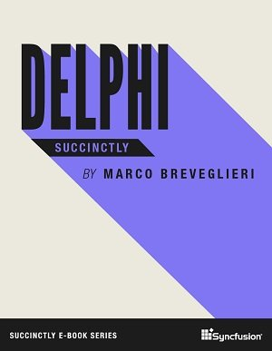 Delphi Succinctly Free eBook