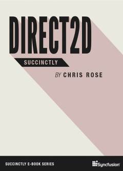 Direct2D Succinctly Free eBook