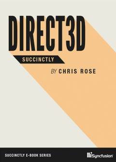 Direct3D Succinctly Free eBook