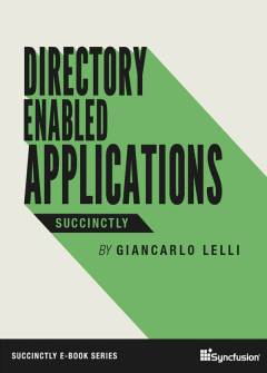 Directory Enabled Applications Succinctly Free eBook