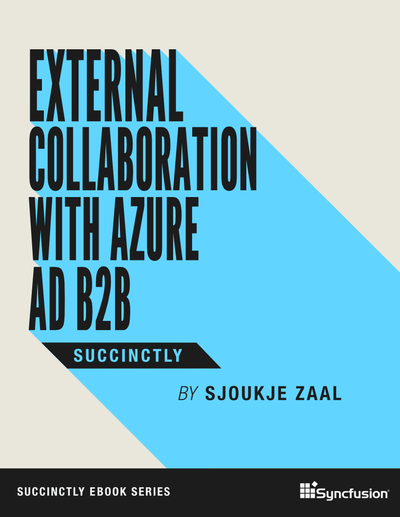 External Collaboration with Azure AD B2B Succinctly