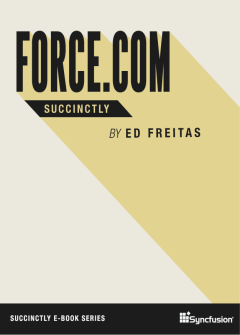 Force.com Succinctly Free eBook