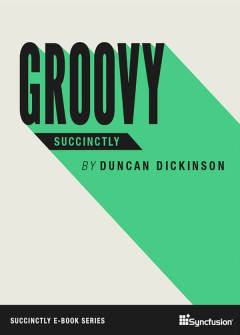 Groovy Succinctly Free eBook