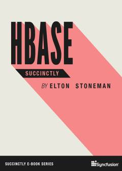 HBase Succinctly Free eBook