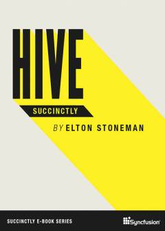 Hive Succinctly Free eBook