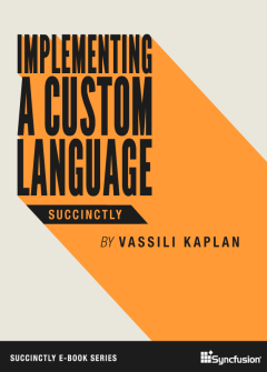 Implementing a Custom Language Succinctly Free eBook