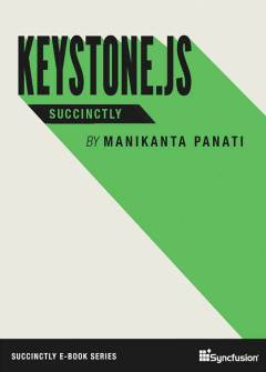 Keystonejs Succinctly Free eBook
