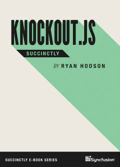 Knockout.js Succinctly Free eBook