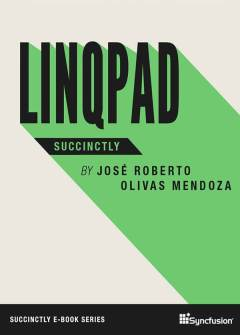 LINQPad Succinctly Free eBook