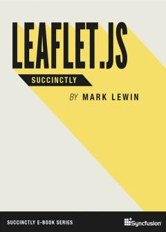 Leaflet.js Succinctly Free eBook