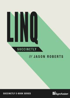LINQ Succinctly Free eBook