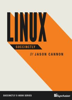 Linux Succinctly Free eBook