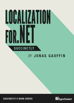 Localization for .NET Succinctly Free eBook