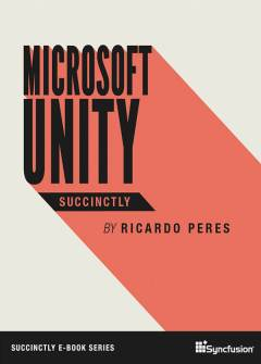 Microsoft Unity Succinctly Free eBook
