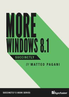 More Windows 8.1 Succinctly Free eBook