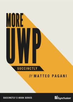 More UWP Succinctly Free eBook