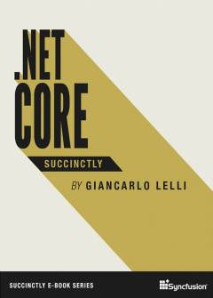 .NET Core Succinctly Free eBook