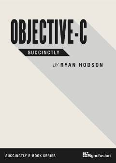 Objective-C Succinctly Free eBook