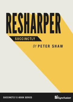 ReSharper Succinctly Free eBook