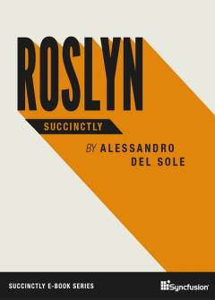 Roslyn Succinctly Free eBook