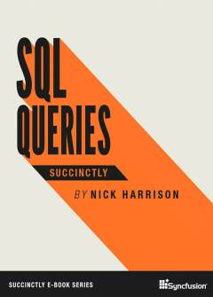 SQL Queries Succinctly Free eBook