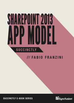 SharePoint 2013 App Model Succinctly Free eBook