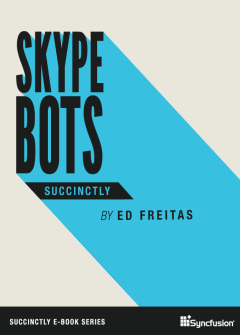 Skype Bots Succinctly