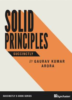 SOLID Principles Succinctly Free eBook