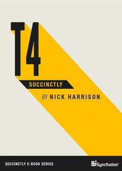 T4 Succinctly Free eBook