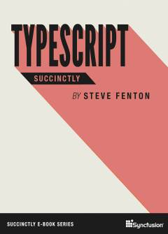 TypeScript Succinctly Free eBook