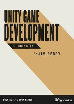 Unity Game Development Succinctly Free eBook