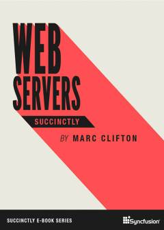 Web Servers Succinctly Free eBook
