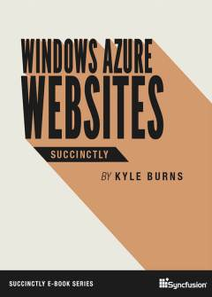Windows Azure Websites Succinctly Free eBook
