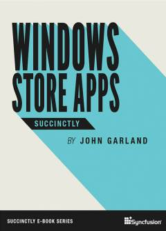 Windows Store Apps Succinctly Free eBook