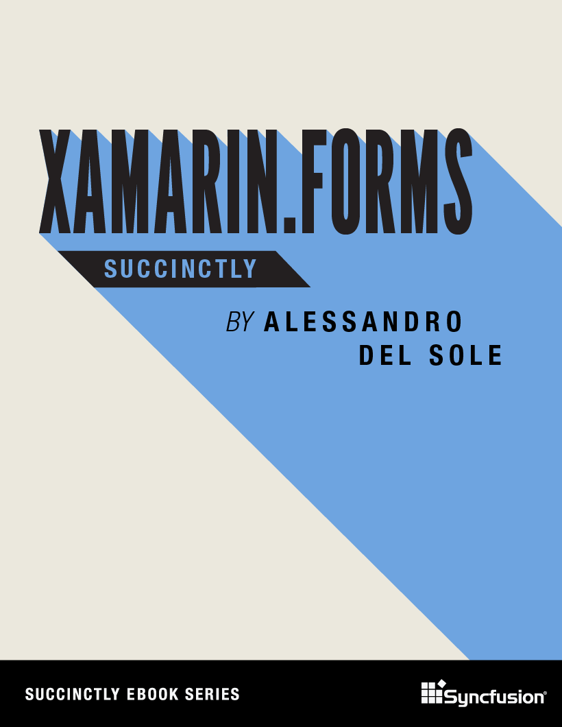 Xamarin.Forms Succinctly Free eBook
