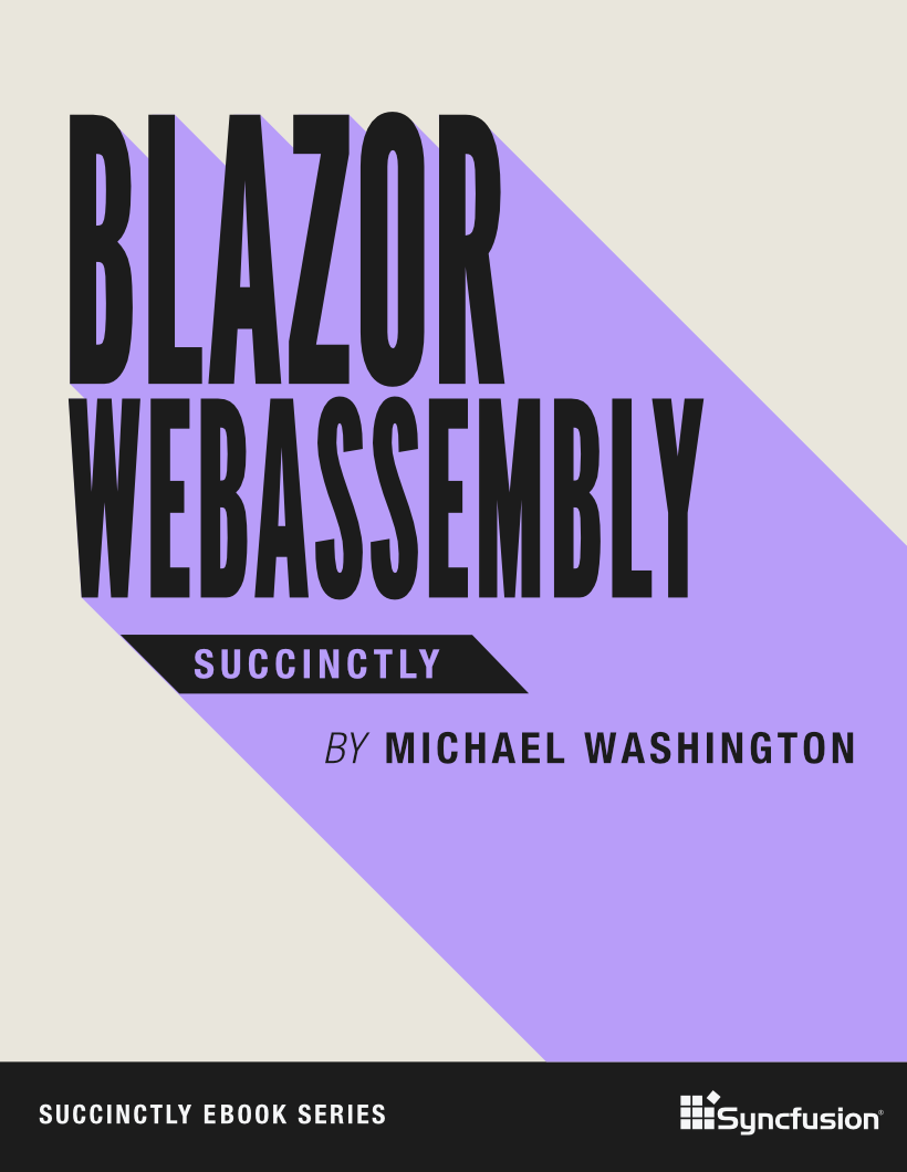 Blazor WebAssembly Succinctly