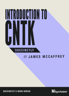 CNTK Succinctly Free eBook