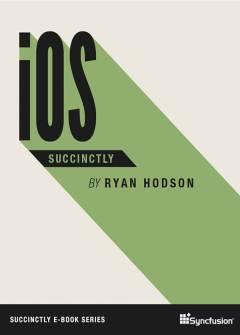 iOS Succinctly Free eBook